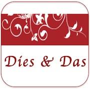Dies & Das